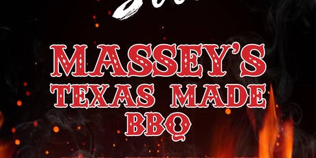Massey's Texas Made BBQ Grand Opening FACEBOOK FAMILY ONLY ONLINE SALE tickets