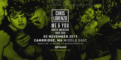 Chris Lorenzo  – ME & YOU Tour at Middle East Downstair | 11.2 tickets