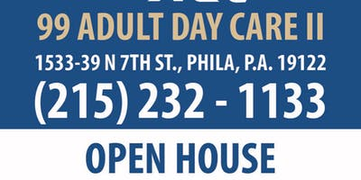 OPEN HOUSE AT 99ADULT DAY CARE II