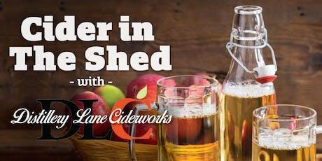 Cider in the Shed: Distillery Lane Ciderworks tickets
