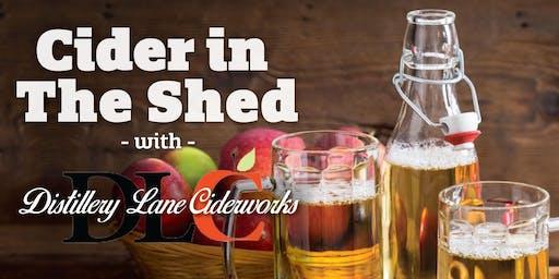 Cider in the Shed: Distillery Lane Ciderworks