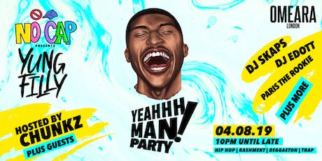 Yung Filly Presents: YeahhhMan Party + Special Guests - Hosted by Chunkz tickets