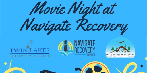 Movie Night at Navigate Recovery Gwinnett