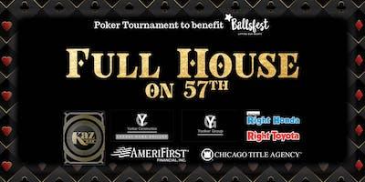 Full House Poker Tournament Benefiting Ballsfest