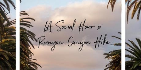 LA Social Hour x Runyon Canyon Hike tickets