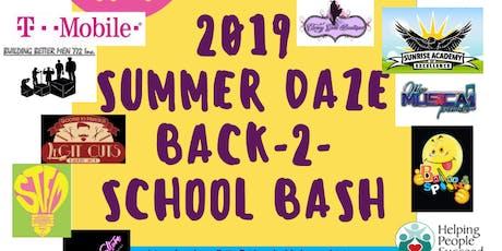 "2019 Summer Daze ""Back-2-School"" Bash  tickets"