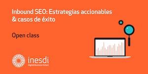 Inbound SEO: Estrategias accionables & casos de éxito