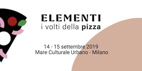 Elementi, i volti della pizza biglietti