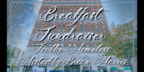 Breakfast Fundraiser for the Homeless hosted by Brian Harris tickets
