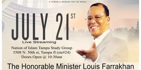 The Hon. Min. LOUIS FARRAKHAN:			 A Powerful Message for the World tickets
