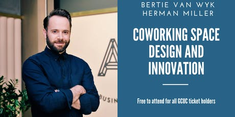 Coworking Space Design and Innovation - with Bertie Van Wyk tickets