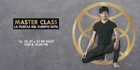 """Master Class """"La Fuerza del Cuerpo Sutil""""  boletos"""