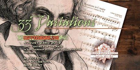 33 Variations Reception tickets