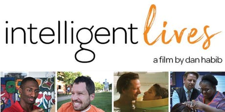 Intelligent Lives - Free community screening of this award winning film. tickets