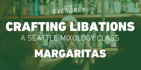 Crafting Libations: Margaritas tickets
