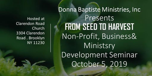 From Seed To Harvest Nonprofit, Business & Ministry Development Seminar