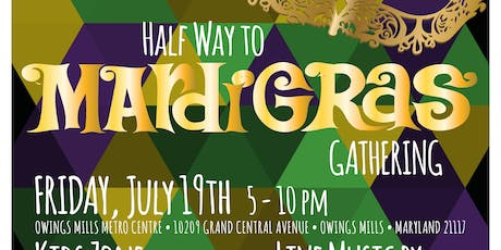 Halfway to Mardi Gras Gathering at Owings Mills Metro Centre tickets