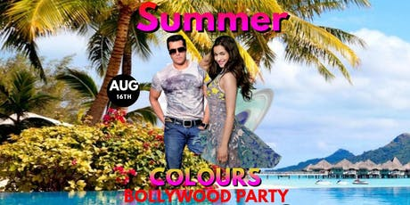 Summer Colors Bollywood PARTY tickets