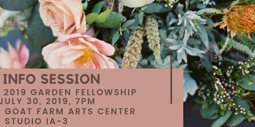 Info Session   2019 Garden Fellowship