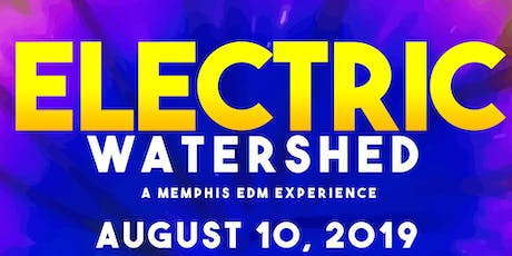 Electric Watershed tickets