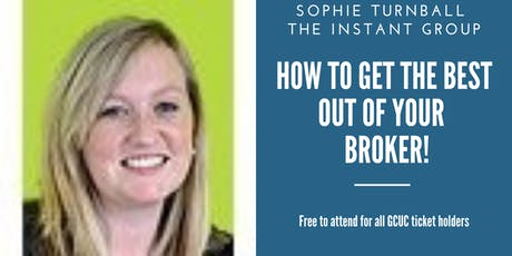 How to get the Most out of your Broker - with Sophie Turnball tickets