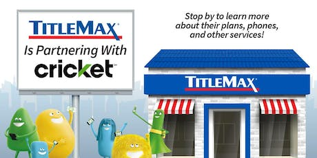 Cricket Wireless Event at TitleMax Macon, GA 3 tickets