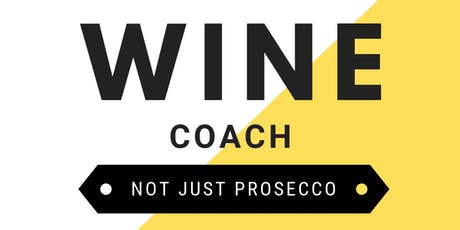 Wine Coach - Not Just Prosecco tickets