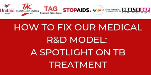 How to fix our medical R&D model: A spotlight on TB treatment.