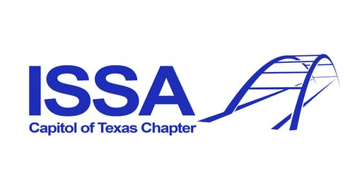 Capitol of Texas ISSA August 2019 Chapter Meeting
