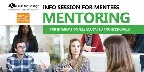 Mentoring Information Session for Mentees tickets