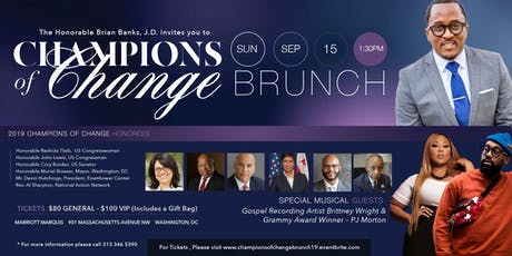 Champions of Change Brunch 2019 featuring PJ Morton, Congressman John Lewis, Rev. Al Sharpton, Sen. Cory Booker, Mayor Muriel Bowser, & others tickets