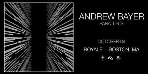 Andrew Bayer at Royale | 10.4.19 | 10:00 PM | 21+