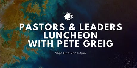 Pastors & Leaders Luncheon with Pete Greig tickets