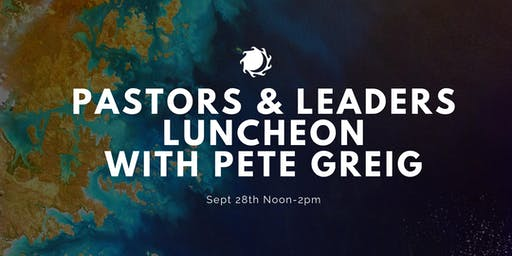 Pastors & Leaders Luncheon with Pete Greig