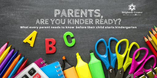 Parents, Are You Kinder Ready?