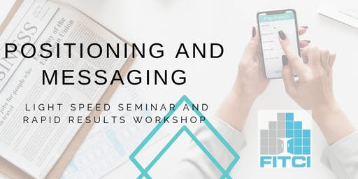 Positioning and Messaging - a light speed seminar and rapid-results-workshop