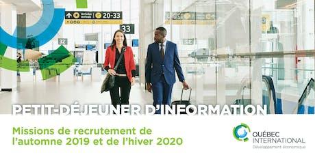 Petit-déjeuner d'information sur les missions de recrutement de l'automne 2019 et hiver 2020  billets
