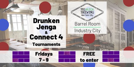 Drunken Jenga & Connect 4 Tourney INDUSTRY CITY tickets