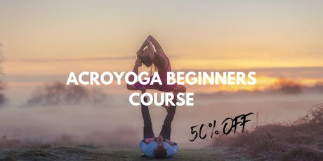 AcroYoga Beginners 6 Week Course, AcroYogaDance Studio tickets
