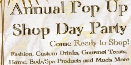 Annual Pop UP Shop Day Party