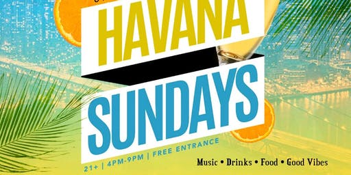 HAVANA SUNDAYS DAY PARTY | OFFICIAL LAUNCH PARTY | INSIDE CAFE LATAZA | DOORS OPEN AT 4PM | FREE ENTRANCE ALL DAY