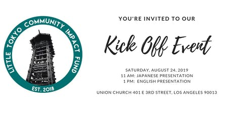 Little Tokyo Community Impact Fund - Kick Off Event in Little Tokyo tickets