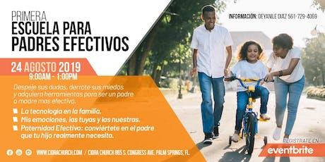 EXCLUSIVA!!! Escuela para PADRES EFECTIVOS  tickets