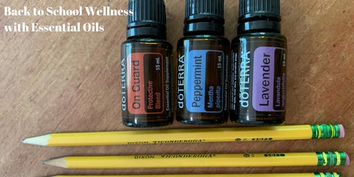 Back to School Wellness with Essential Oils
