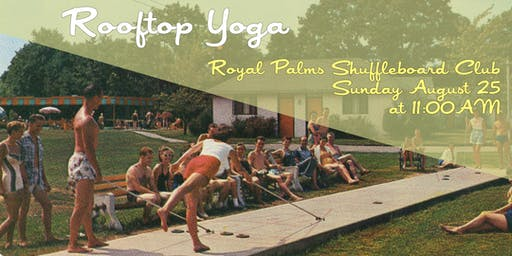 Rooftop Yoga with Royal Palms & Corepower 8/25