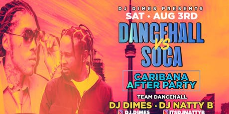 DANCEHALL VS SOCA [CARIBANA AFTER PARTY] tickets