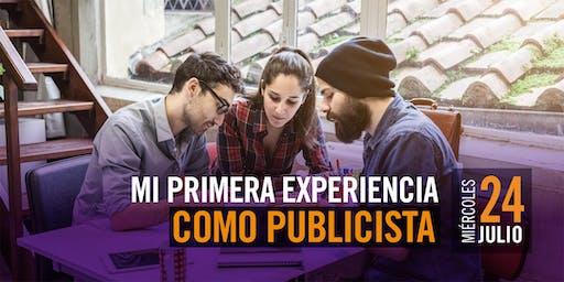 ADMISIONES: Mi primera experiencia como publicista