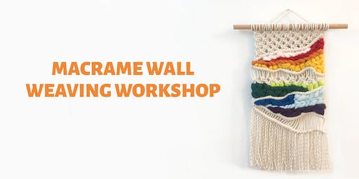 Rainbow Macrame Wall Weaving Workshop