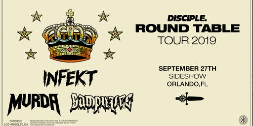 Disciple Round Table Tour 2019 Feat. Infekt, Mvrda, Samplifire