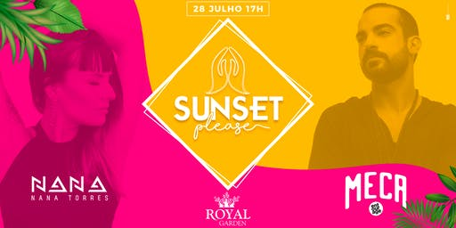 SUNSET PLEASE | MECA, NANA TORRES & CONVIDADOS